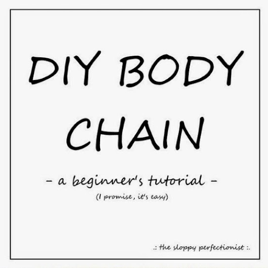 DIY Body Chain (Two Versions)
