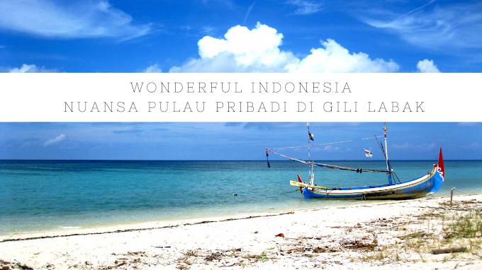Wonderful Indonesia Nuansa Pulau Pribadi di Gili Labak