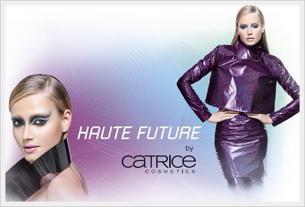 Catrice - Haute Future ( edycja limitowana )