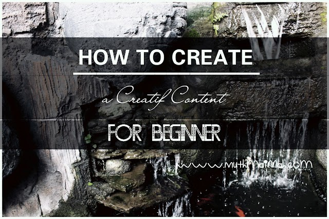 How To Create a Creative Content For Beginner