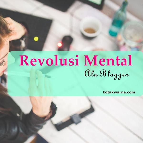 Revolusi Mental Ala Blogger