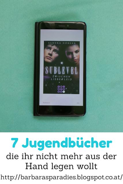 7 Jugendbücher, die ihr nicht mehr aus der Hand legen wollt - Sublevel 1: Zwischen Liebe und Leid von Sandra Hörger