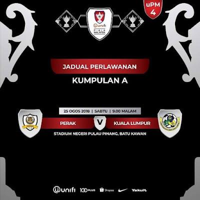 Live Streaming Perak vs Kuala Lumpur Piala Malaysia 25.8.2018