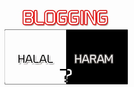 Is Blogging Halal or Haram?