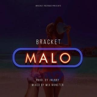 """music: Bracket - """"Malo"""""""