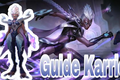 Tips, Build Dan Guide Bermain Karrie Mobile Legends