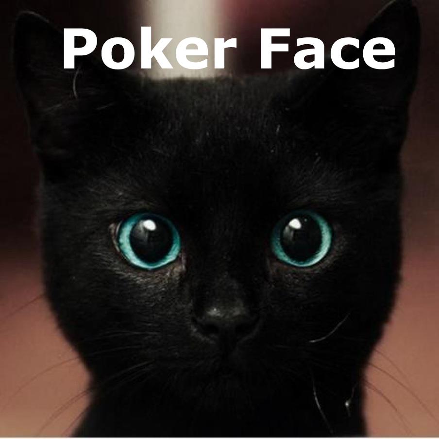 Poker Face Face