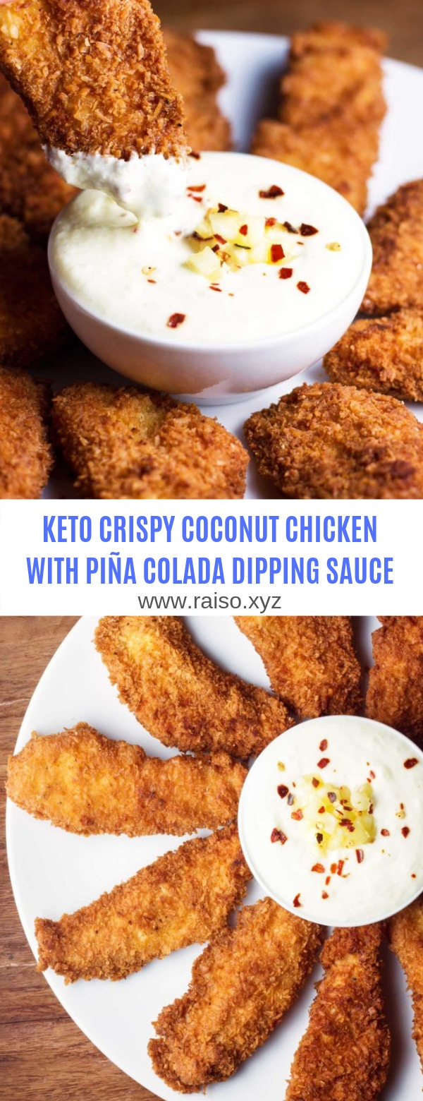 KETO CRISPY COCONUT CHICKEN WITH PIÑA COLADA DIPPING SAUCE