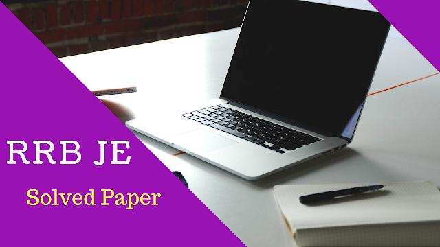 RRB JE Previous Questions|RRB JE Solved Paper Set 12