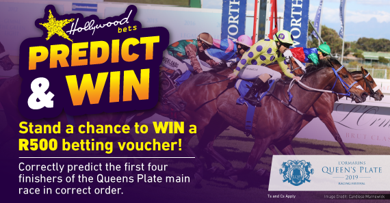 Predict & Win - L'Ormarins Queen's Plate 2019 - Hollywoodbets - Horse Racing - Win A R500 Betting Voucher