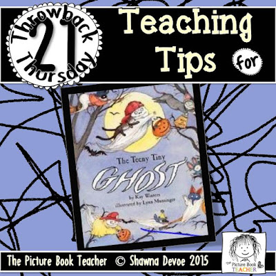 The Teeny Tiny Ghost by Kay Winters TBT - Teaching Tips.