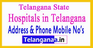 Telangana Govt Hospitals Mobile Numbers