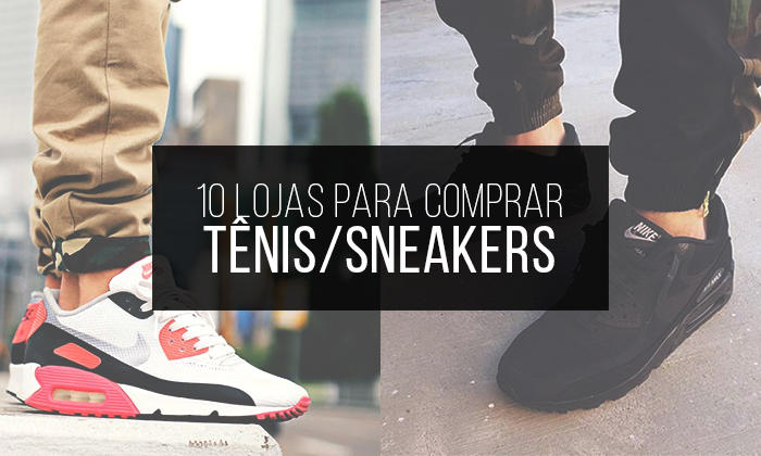 Macho Moda - Blog de Moda Masculina  TOP 10  Lojas Virtuais Nacionais para  encontrar Tênis Sneakers! a5dc547ed8256