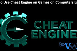 How to Use Cheat Engine on Games PC Laptop Computers