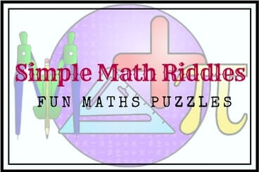 Simple Math Riddles and Puzzles for Kids and Teens with Answers