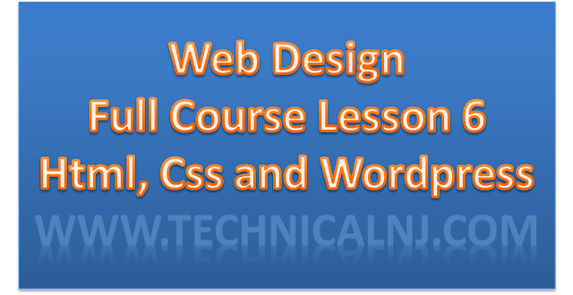 Web Design L-6, HTML, CSS, WORDPRESS Basic