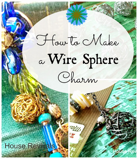 How to Make Wire Sphere Charms