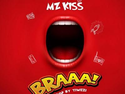 Mz Kiss – BRAAA!