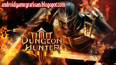 Download Game Android Gratis Dungeon Hunter 3 apk + obb