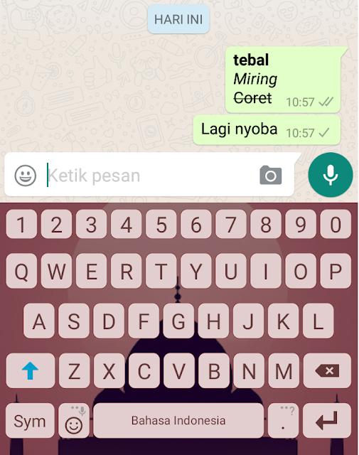 Huruf  Miring, Tebal, dan Coret dalam Chatting di WhatsApp