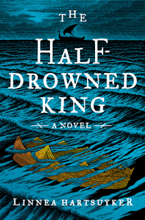 Reveiw: The Half-Drowned King by Linnea Hartsuyker