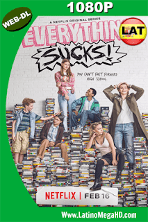 Everything Sucks! Temporada 1 (2018) Latino HD WEB-DL 1080p - 2018
