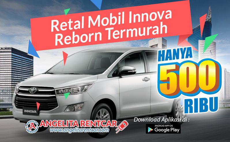Rental mobil Innova Reborn Murah Jakarta