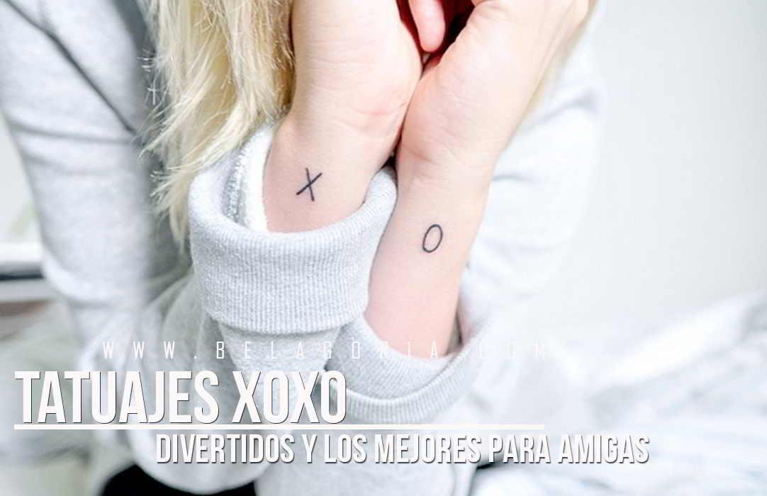 Tatuajes para amigas de letras XOXO