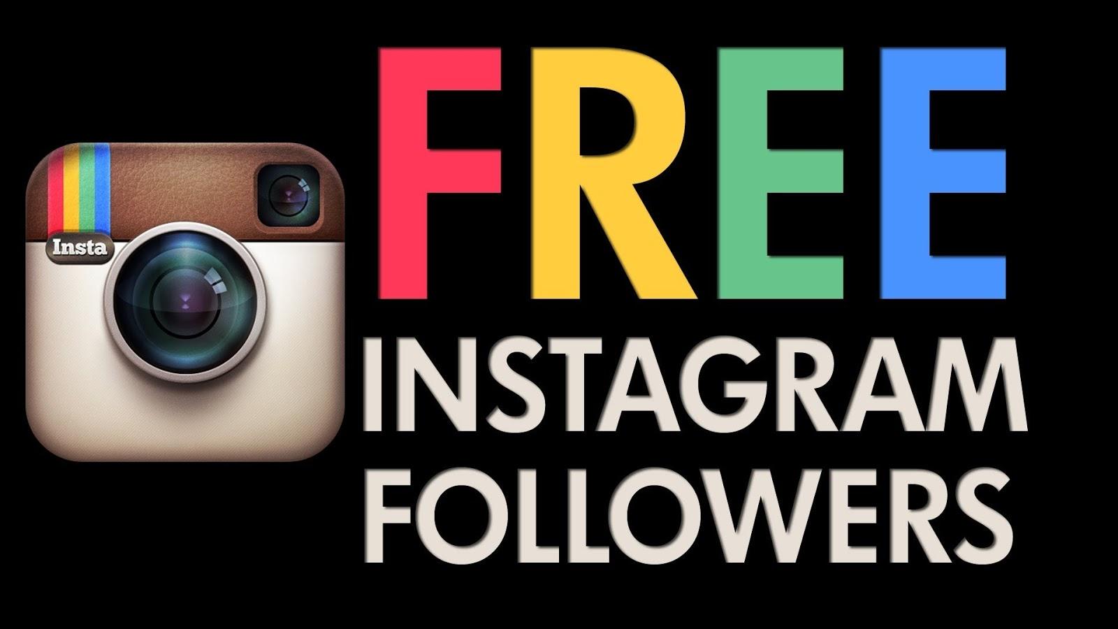 How To Get Free Instagram Followers   Instagram Followers
