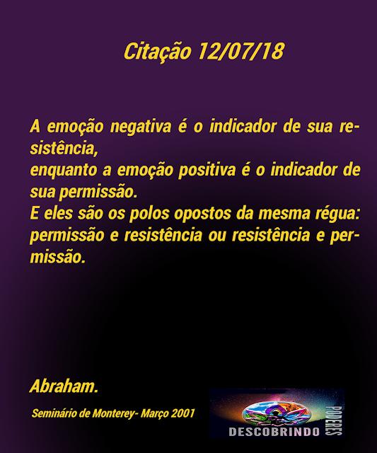 Citação diária Abraham Hicks - Citação do Dia 12/07/2018