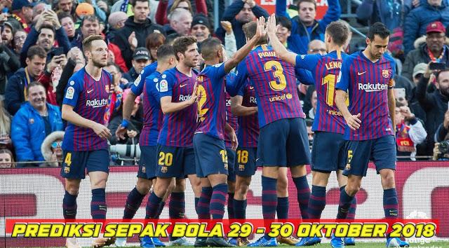 Prediksi Sepak Bola 29-30 Oktober 2018