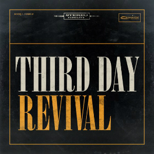 "Third Day's ""Revival"""
