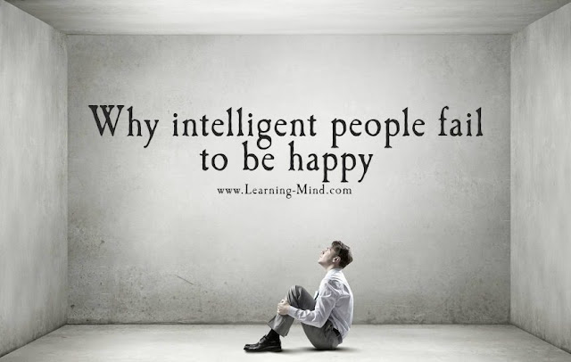Reasons Why Intelligent People Fail to Be Happy