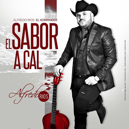 El Komander - El Sabor A Cal (Corridos 2016)