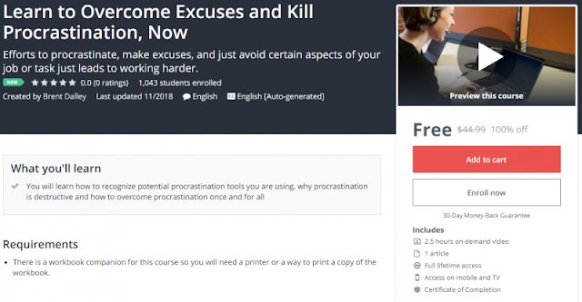 [100% Off] Learn to Overcome Excuses and Kill Procrastination, Now| Worth 44,99$