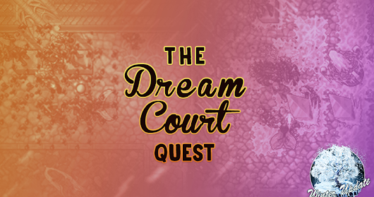 The Dream Courts Quest: Ward Stones #WU18