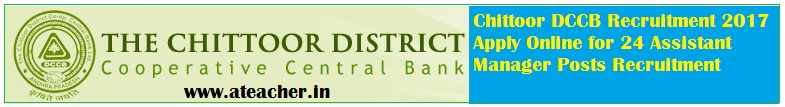 Chittoor DCCB Recruitment 2017 Apply Online for 24 Assistant Manager Posts Recruitment