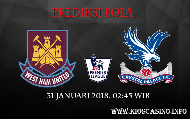 Prediksi Bola West Ham Vs Crystal Palace 31 Januari 2018