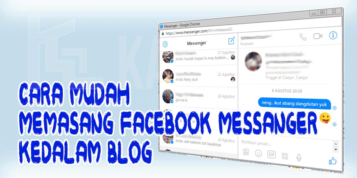 Cara Mudah Memasang Facebook Messenger Kedalam Blog