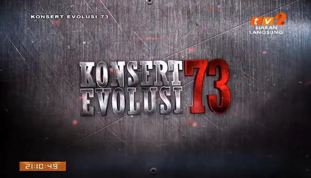 Konsert Evolusi 73 - Sempena ulang tahun RTM