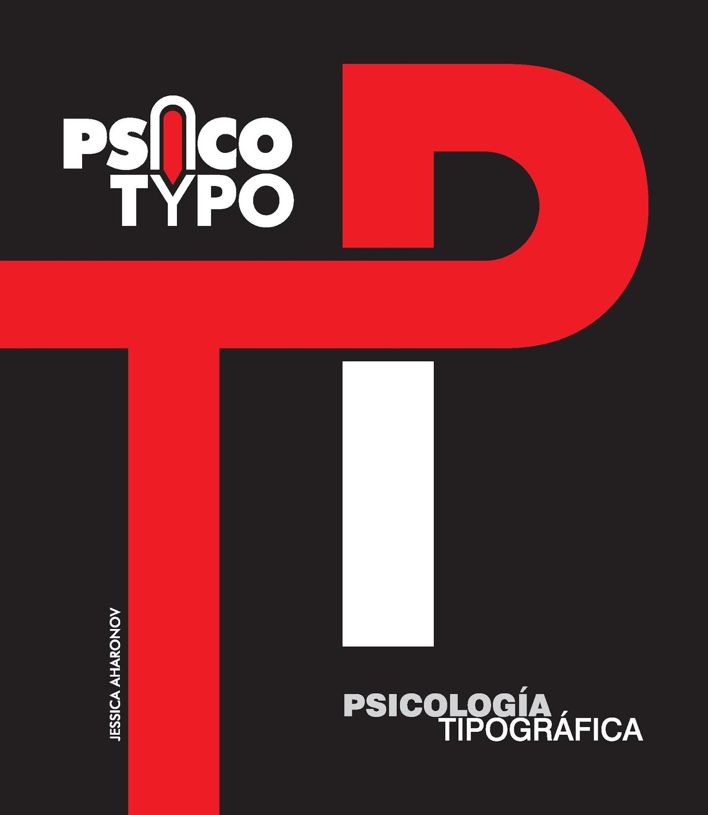 Psicología Tipográfica – Jessica Aharonov