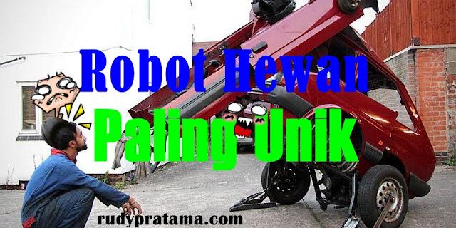 Robot Hewan Paling Unik