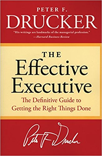 "alt=""The Effective Executive The Definitive Guide to  Getting the Right Things Done (Harperbusiness Essentials) Paperback by Peter F. Drucker cover page """