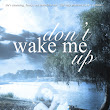 Review: Don't Wake Me Up by M.E. Rhines
