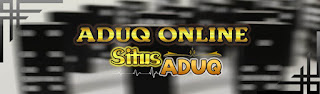 Judi AduQ Online