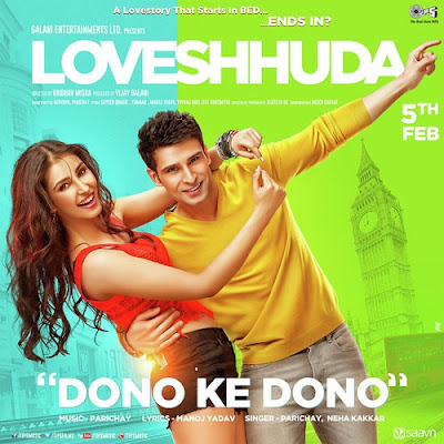Dono Ke Dono - Loveshhuda (2016)
