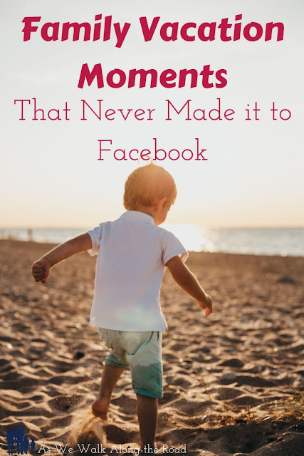 Ever had those moments when a #family #vacation just doesn't go as planned? So have I. Here are a few family vacation moments that never made it to Facebook. #vacationpictures