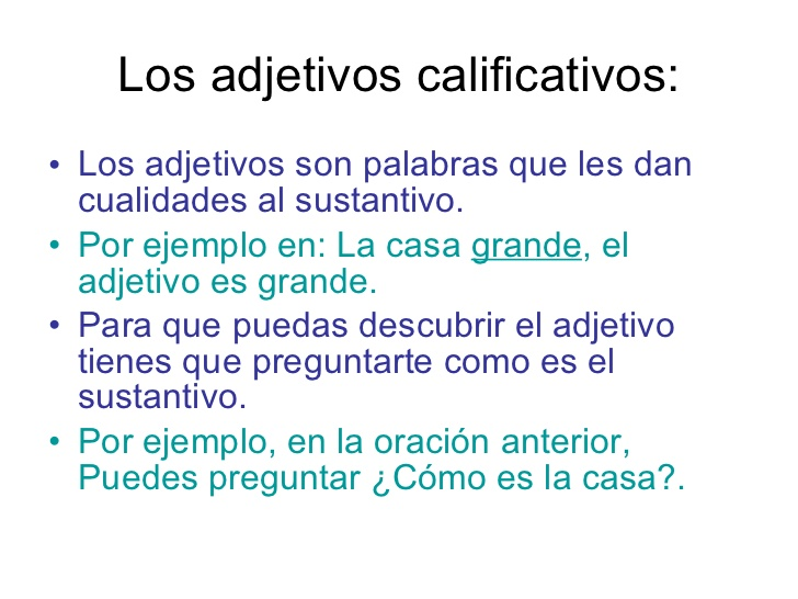 50 EJEMPLOS DE ORACIONES CON ADJETIVOS CALIFICATIVOS
