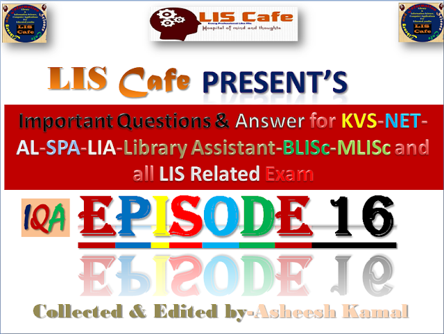 QUESTION & ANSWER EPISODE-16-LIS Cafe-By-Asheesh Kamal