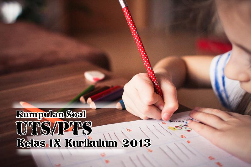 Soal PTS 1 SKI Kelas 9 SMP